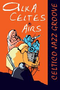 Alka Celtes Airs